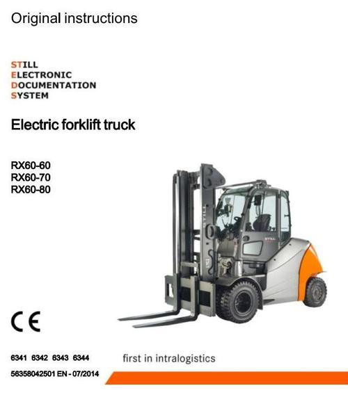 Pay for Still Electric Forklift Truck RX60-60, RX60-70, RX60-80: 6341, 6342, 6343, 6344 Operating and Maintenance Instructions