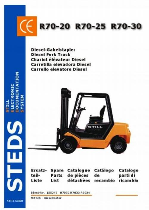 Pay for Still Diesel Fork Truck Type R70-20, R70-25, R70-30 with MB motor: DFG R7032, R7033, R7034 Parts Manual