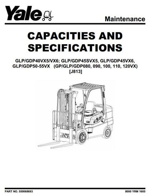 Yale (J813) Forklift Truck GP080VX, GP090VX, GP100VX, GP110VX, GP120VX,  GLP080VX, GLP090VX, GLP100VX, GLP110VX, GLP120VX, GDP080VX, GDP090VX,