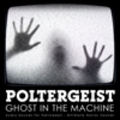 Thumbnail Poltergeist - Ghost in the Machine: Scary Halloween Sounds
