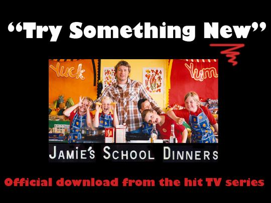 Pay for Try Something New -  Jamie´s School Dinners (Jamie Oliver)