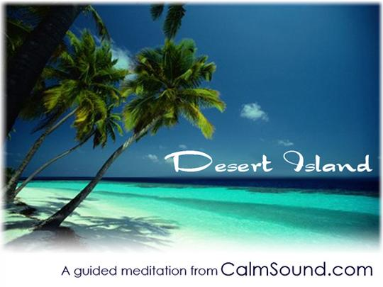 Pay for Desert Island - A Guided Meditation For Relaxation