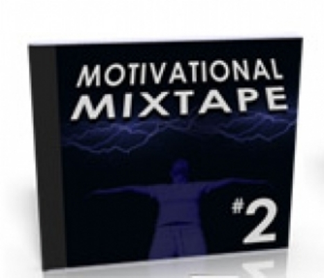 Pay for Motivational Mixtape Audio Part 2 w MRR Master Resell Rights
