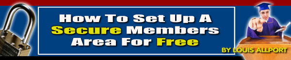 Pay for How to setup A secure Members Area For Free w/MRR
