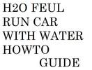 Thumbnail Run Car Using Water DIY Plan H2O Fuel Generator Plan Guide
