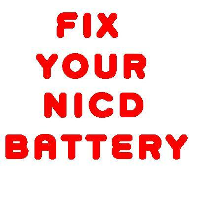 Pay for HOW TO FIX COMPAQ NICD BATTERY RVD NICAD BATTERY FIX DIY PLAN GUIDE