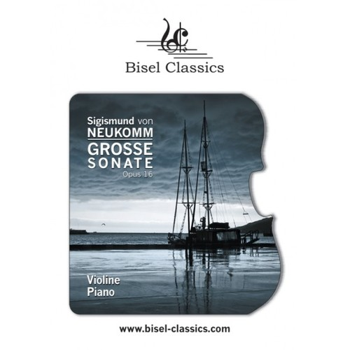 Pay for Neukomm: Grand Sonata for Violin and Piano, Opus 16