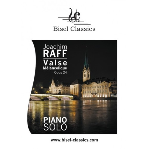 Pay for Raff: Valse Melancolique, Opus 24, Piano Solo