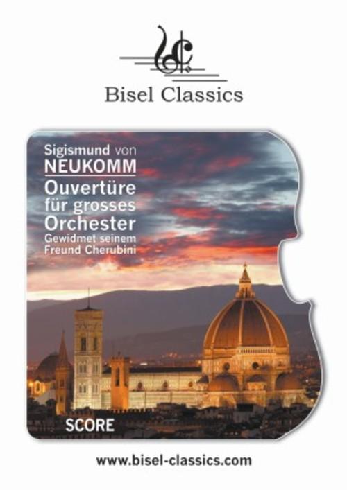 Pay for Ouverture fur grosses Orchester Gewidmet seinem Freund Cherubini