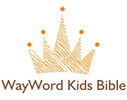 Thumbnail WayWord Bible for Kids, Genesis Chapters 1-3