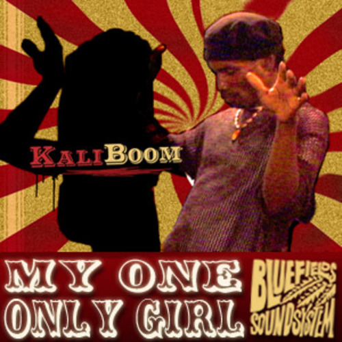 Pay for Kali Boom feat. Papa Bantam - My One Only Girl