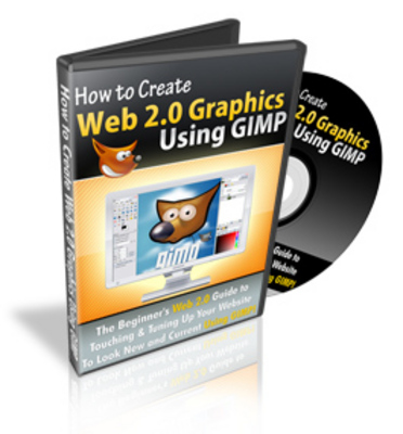 Pay for *NEW* How To Create Web 2.0 Graphics with GIMP (Mrr)