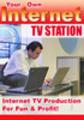 Thumbnail Start Your Own Internet TV Station