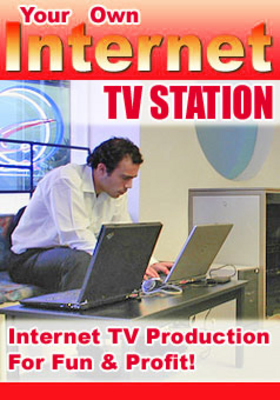 Pay for Start Your Own Internet TV Station