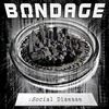 Thumbnail BONDAGE - Social Disease (Single) 2009