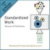 Thumbnail Standardized Work: Pursuit of Perfection
