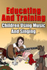 Thumbnail Educating And Training: Children Using Music And Singing