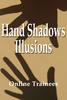 Thumbnail Hand Shadows Illusions