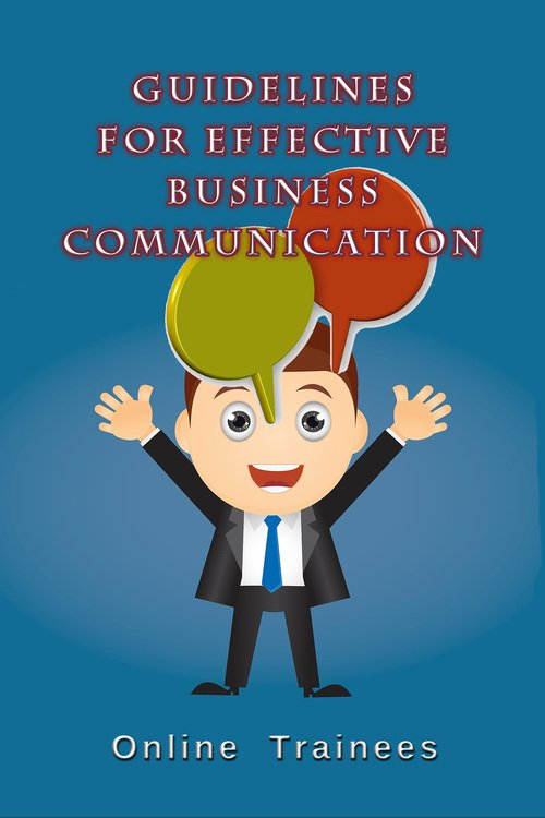 Pay for Guidelines For Effective Business Communication
