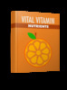 Thumbnail Vital Vitamin Nutrients Ebook With Resell Rights
