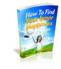 Thumbnail How To Find Your Inner Happiness (PLR)