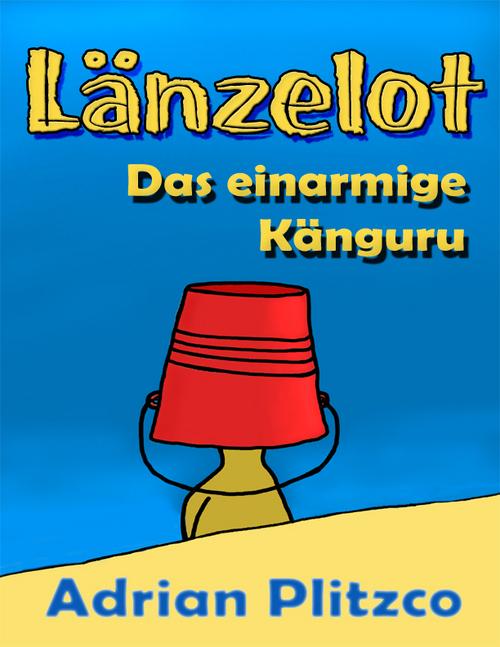 Pay for Laenzelot - Das einarmige Kaenguru