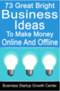Thumbnail 73 Great Bright Business Ideas To Make Money Online
