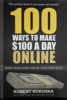 Thumbnail 100 Ways To Make $100 A Day Online - Work From Home