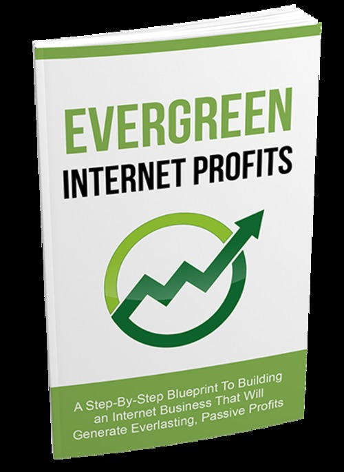 Pay for Evergreen Internet Profits - A Step-By-Step Blueprint