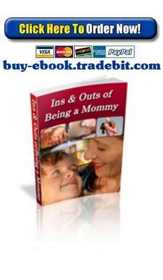 Pay for Ins & Outs of Being a Mommy