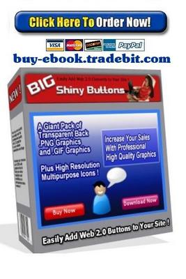 Pay for Big Shiny Buttons