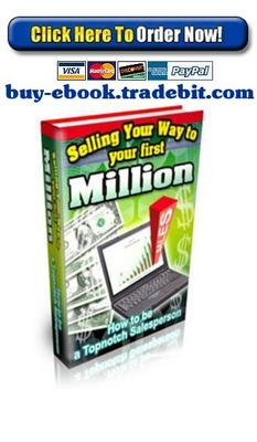 Pay for Selling Your Way To Your First Million