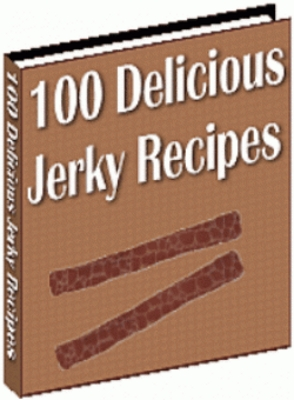 Pay for Beef Jerky Recipes, 100 Delicious Jerky Recipes eBook