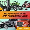 Thumbnail  AC 300 AC 400 MACK EGR ASET Diesel Engine REPAIR Manual