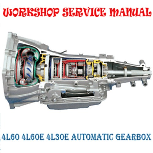 Pay for VN VR VS VT VX VY 4L60E 4L30E AUTO GEARBOX REPAIR MANUAL