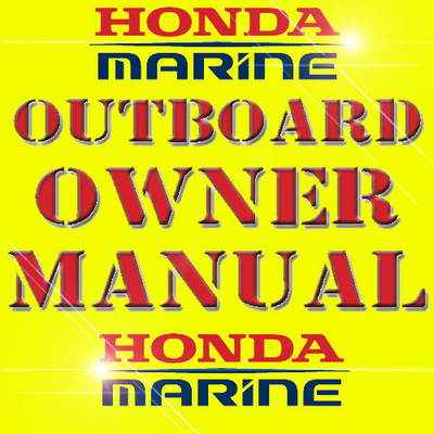 Pay for HONDA BF2D BF2 OUTBOARD OWNER OWNERS MANUAL