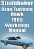 Thumbnail STUDEBAKER Gran Turismo Hawk 1963 Shop Manual