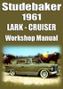 Thumbnail STUDEBAKER Deluxe, Regal Lark 6 cyl & V8 1961 Shop Manual