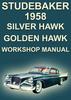 Thumbnail STUDEBAKER Silver Hawk, Golden Hawk 1958 Shop Manual