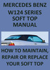 Thumbnail MERCEDES BENZ W124 Convertible Roof Repair & Replace Manual
