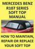 Thumbnail MERCEDES BENZ R107 Convertible Roof Repair & Replace Manual