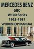 Thumbnail MERCEDES BENZ W100 Series 600 1963-1981 Workshop Manual