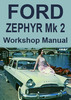 Thumbnail Ford Zephyr and Zodiac Mark 2 1956-1962 Shop Manual