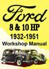 Thumbnail Ford 8-10 HP 1932-1951 Prefect, Anglia, C & Y Shop Manual