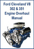 Thumbnail Ford 302 and 351 V8 Cleveland Engine Overhaul Repair Manual