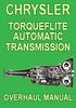 Thumbnail Chrysler Torqueflite Transmission Overhaul Manual