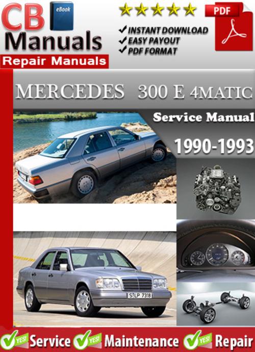 Free Mercedes 300 E 4MATIC 1990-1993 Service Manual Download thumbnail