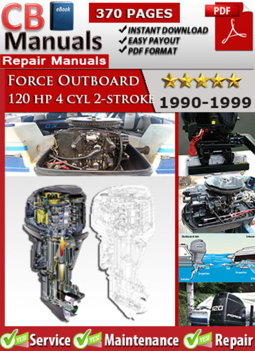 force 120 hp 4 cyl 2 stroke 1990 1999 service manual download man rh tradebit com mercury force 120 owner's manual mercury force 120 service manual