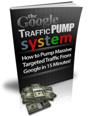 Pay for The Google Traffic Pump System (Ebook + Bonus)
