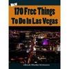 Thumbnail 170 Free Things To Do In Las Vegas Bonus